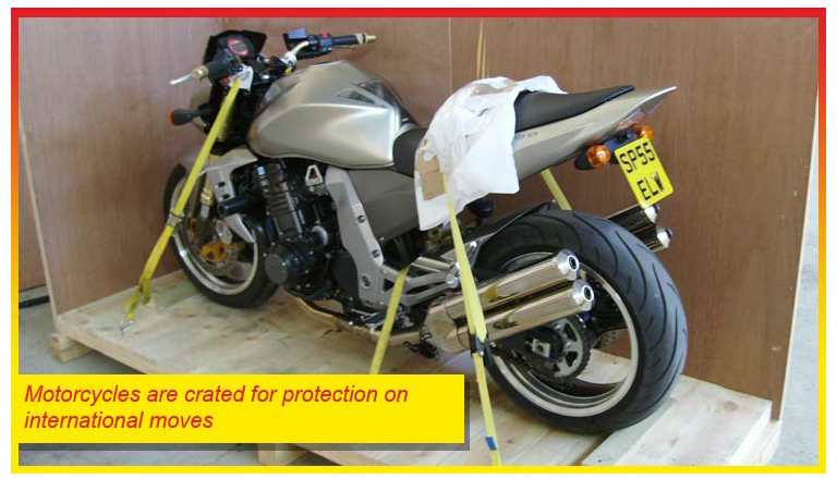 Motorcycles are crated for protection